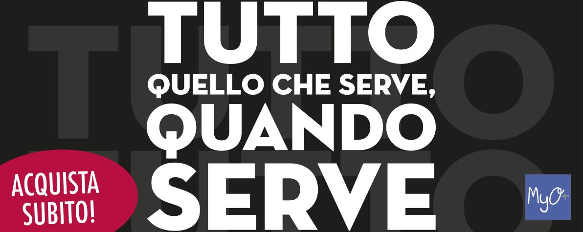 Tutto Quello che Serve, Quando Serve!
