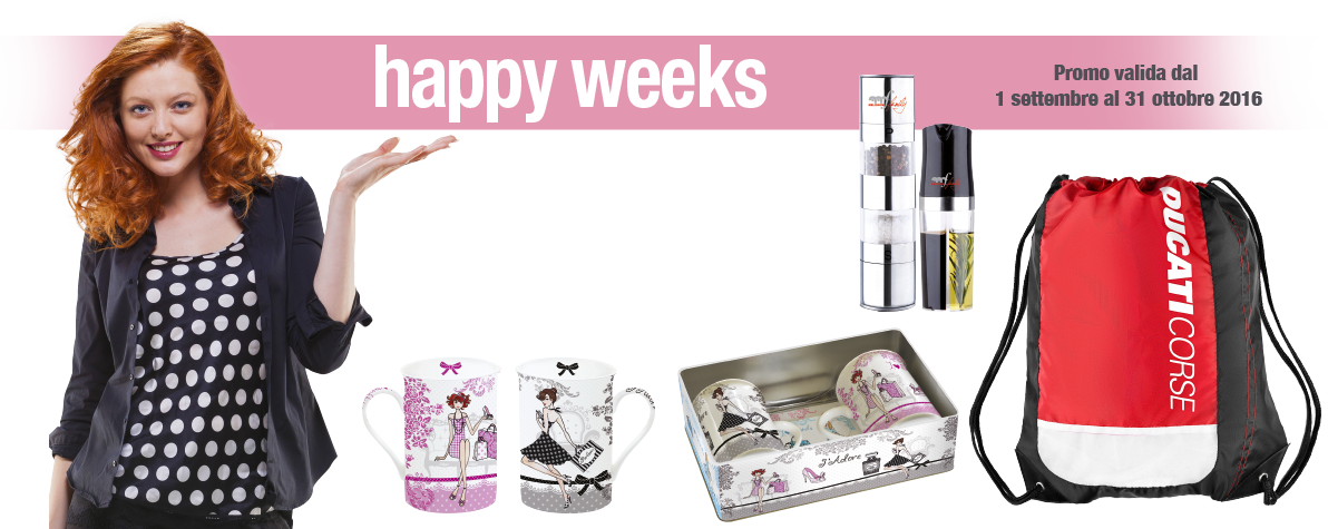 Happy Weeks Settembre - Ottobre 2016